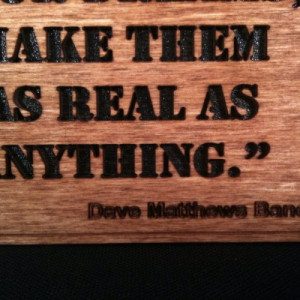 Dave Matthews Band - Grey Street - Quote 2 - Wall Art