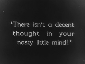 ... film # silent movie # quote # quotes # silent # mind # nasty # thought