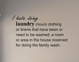 Slap-Art™ I hate doing laundry defi nition Vinyl Wall Art Decal ...