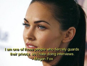 Megan fox quotes and sayings meaningful hate interview