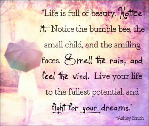 Live your life to the fullest...