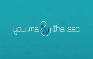 You me and the sea quote