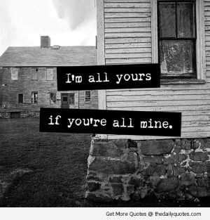 im-all-yours-love-quotes-sayings-pics.jp
