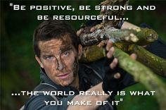Edward Bear Grylls• Inspiration• Motivation