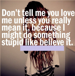 Do I Really Love Him Quotes ~ 30+ Quotes Which Will Make You Emotional ...