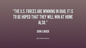 The U.S. Forces are winning in Iraq. It is to be hoped that they will ...