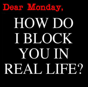 Dear Monday photo DearMonday.jpg