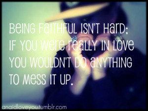 Always Faithful Quotes Tumblr