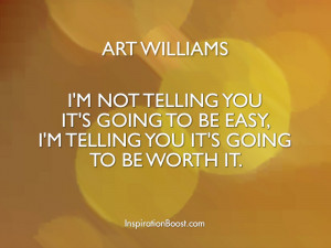 Art Williams Life Advice Quotes