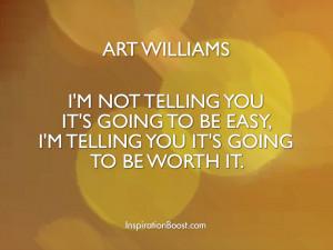 Art Williams Life Advice Quotes