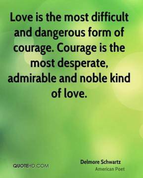 More Delmore Schwartz Quotes