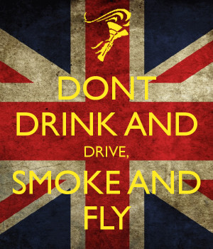 Dont Drink And Drive Smoke