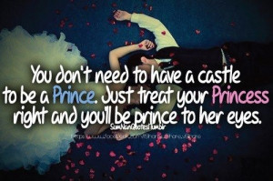 Treat her like a princess