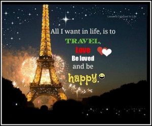 Life meaningful quotes witty sayings love happy travel