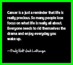 ... Cancer, Quotes About Cancer, Inspirational Cancer Quote, Fuck Cancer