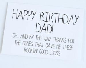 Happy Birthday Dad Funny Happy birthday dad