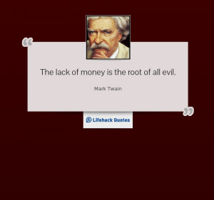Quote of the Day: What is the Root of Evil?