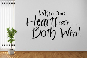 ... Hearts Race Both Win Wall Stickers Wall Love Quote Art Decal Transfers