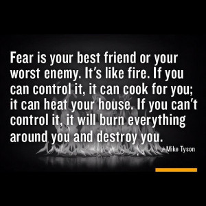 Fear Is Your Best Friend Or Your Worst Enemy