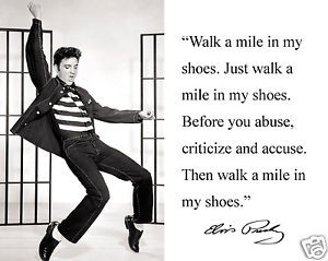 Elvis-Presley-walk-a-mile-in-my-shoes-Autograph-Quote-8-x-10-Photo ...