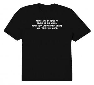 Nerd Sayings Binary Geek Quotes T Shirt
