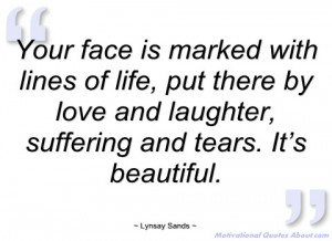 your face is marked with lines of life lynsay sands