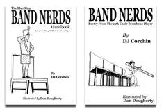 DJ Corchin's latest: Band Nerds: Poetry from @the13thChair Trombone ...
