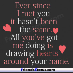 ... same. All you've got me doing is drawing hearts around your name
