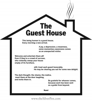 Recently, I came across the poem The Guest House and