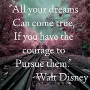 Walt Disney Quotes to live by