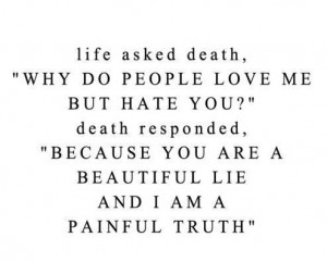 """Why Do People Love Me But Hate You!"""" Death Responded, """"Because You ..."""