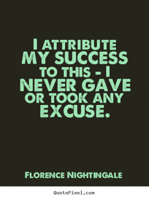 nightingale more success quotes life quotes motivational quotes love ...