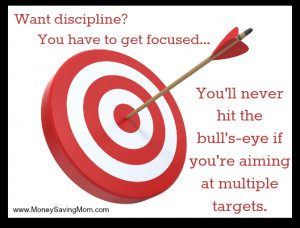 Want Discipline? You have to get focused…