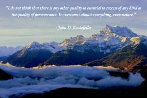 John D. Rockefeller Perseverance Wealth Quote