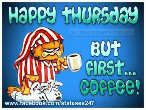 quotes quote coffee garfield days of the week thursday thursday quotes