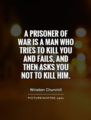 ... -to-kill-you-and-fails-and-then-asks-you-not-to-kill-him-quote-5462