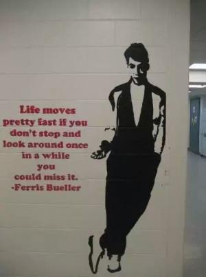 Ferris bueller quote!