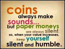 value increases keep yourself silent and humble Author Unknown