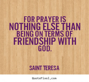 ... teresa more friendship quotes life quotes success quotes love quotes