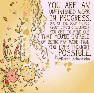 life quotes hope challenges recovery work in progress possibility ...