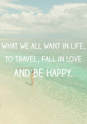 and be happy. Beach - Quote - Happiness #Quote ☮k☮Travel Quotes ...