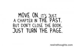 Move On To The Next Chapter In Life #quotes #inspirational
