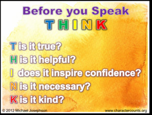 WORTH SEEING: Poster Before you Speak – THINK T – is it True H ...