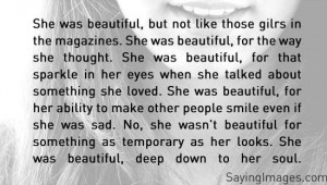 quotes she was beautiful, deep down to her soul ~ inspirational quotes ...