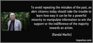 To avoid repeating the mistakes of the past, an alert citizenry today ...