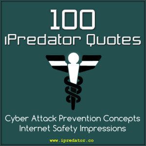 100-ipredator-quotes-cyber-attack-prevention-concepts-michael ...