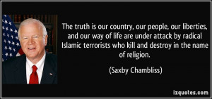 truth is our country, our people, our liberties, and our way of life ...
