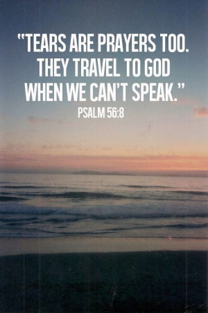 Tears are the unspoken prayers.: Prayer, Inspiration, Quotes, Faith ...