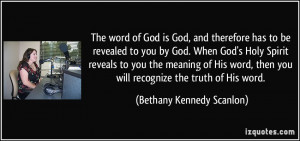 God, and therefore has to be revealed to you by God. When God's Holy ...