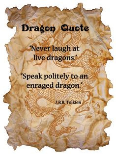 Dragon Quote J R Tolkien More Dragons Quotes picture